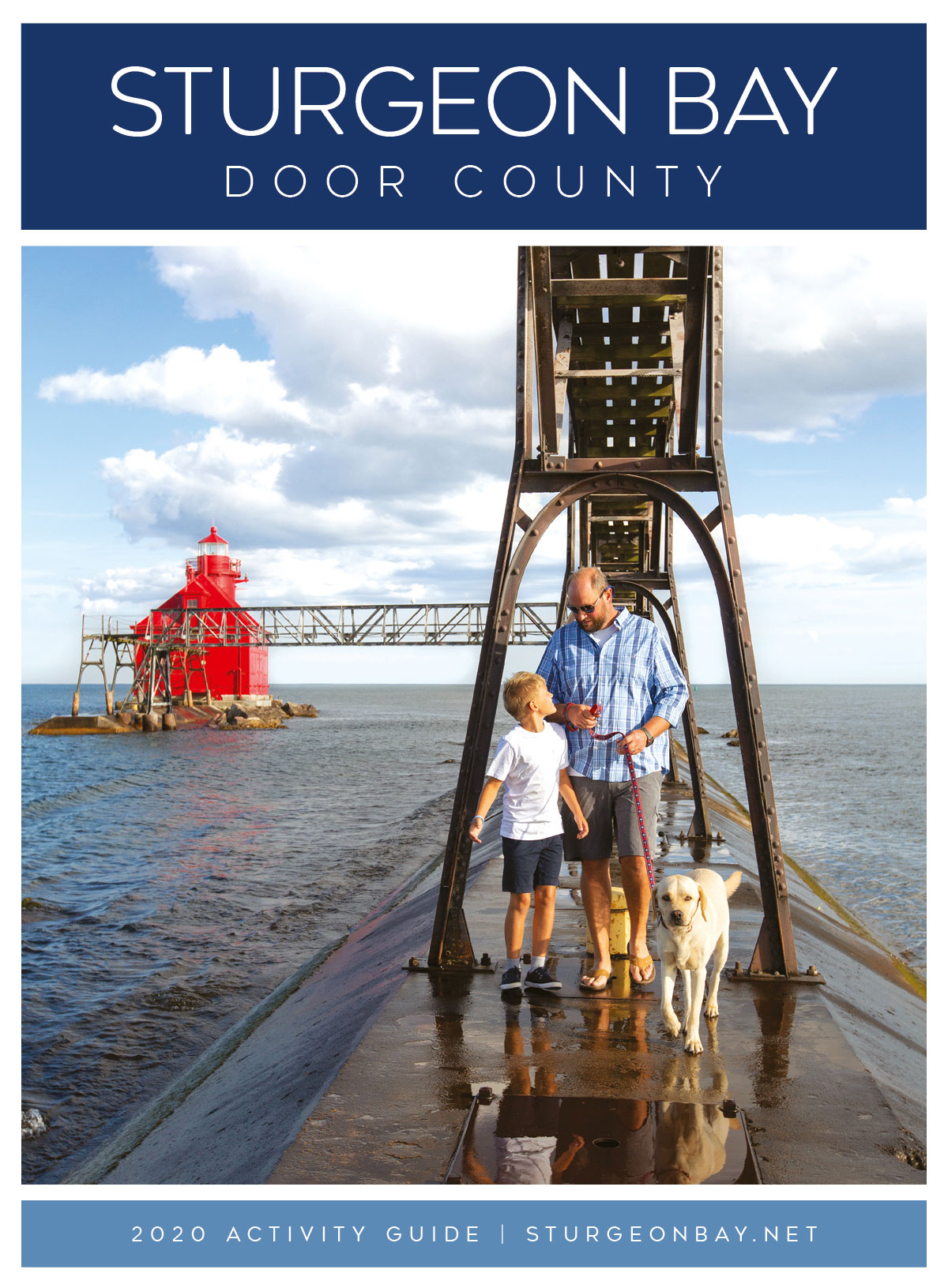 Cover of 2020 Sturgeon Bay Activity Guide, image of father and son on lighthouse pier